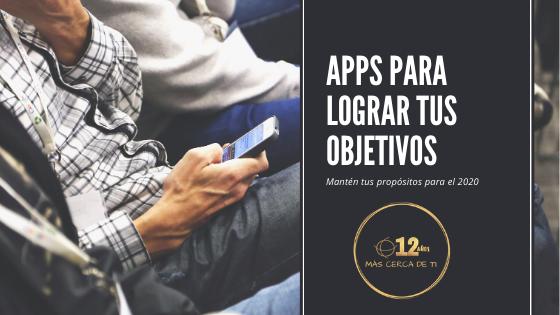 Apps para lograr tus objetivos